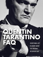 Read an Excerpt from Dale Sherman's new book QUENTIN TARANTINO FAQ